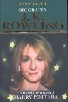 J.K. Rowling. Genialna twórczyni Harry Pottera. Biografia - Sean Smith