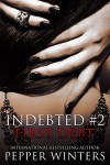First Debt (Indebted Book 2) - Pepper Winters