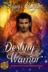 Destiny of a Warrior - Mary Morgan