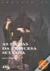 As Filhas da Princesa Sultana - Jean Sasson, José Vieira de Lima
