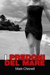 """I predoni del mare: Libro 2 della serie thriller """"I giochi di Janac"""". - Mark Chisnell, Ina Uzzanu"""