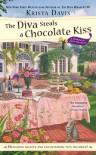The Diva Steals a Chocolate Kiss - Krista Davis