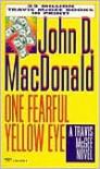 One Fearful Yellow Eye (Travis McGee Series #8) - John D. MacDonald