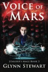 Voice of Mars (Starship's Mage) (Volume 3) - Glynn Stewart