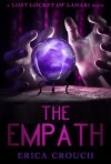 The Empath (Lost Locket of Lahari) - Erica Crouch