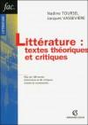 Littérature textes théoriques et critiques np - Nadine Toursel, Jacques Vassevière