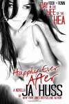 Happily Ever After: Rook & Ronin: A Day in the Life of the HEA - J A Huss