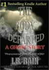 The Body Departed - J.R. Rain