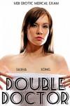 Double Doctor: Her Erotic Medical Exam - Sasha Song