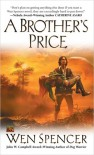 A Brother's Price - Wen Spencer
