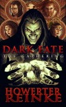 Dark Fate The Gathering (Dark Fate, #1) - Matt Howerter, Jon Reinke