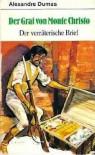 Der Graf von Monte Christo: Der verräterische Brief - Alexandre Dumas