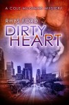 Dirty Heart - Rhys Ford