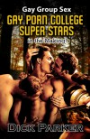 Gay Porn College Super Stars - Dick Parker