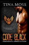 Code Black (Paranormal Crimes Division Book 1) - Tina Moss
