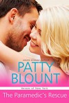 The Paramedic's Rescue (Heroes of New York Book 1) - Patty Blount