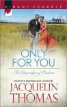 Only for You (Harlequin Kimani RomanceThe Dugrandpres) - Jacquelin Thomas
