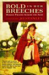Bold in Her Breeches: Women Pirates Across the Ages - Jo Stanley