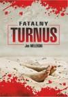 Fatalny turnus - Jan Melerski
