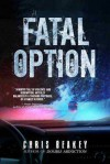 Fatal Option - Chris  Beakey