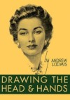 Drawing the Head and Hands - William Andrew Loomis