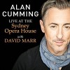 Alan Cumming Live at the Sydney Opera House with David Marr - Alan Cumming, David Marr, Audible Studios