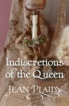 Indiscretions of the Queen: - Jean Plaidy