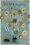 Minds of Winter - Ed O'Loughlin