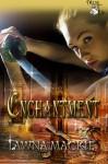 Enchantment - Lawna Mackie