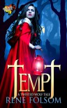 Tempt: A Twisted Wolf Tale - Rene Folsom