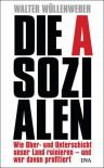 Die Asozialen - Walter Wüllenweber