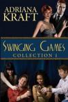 Swinging Games Collection 1 - Adriana Kraft
