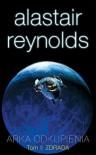 Arka Odkupienia t1. Zdrada (Przestrzeń Objawienia, #3) - Alastair Reynolds, Piotr Staniewski, Grażyna Grygiel