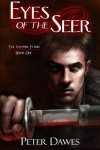 Eyes of the Seer  - Peter W. Dawes, J. R. Wesley, Christine Griffin