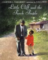 Little Cliff and the Porch People - Clifton L. Taulbert, E.B. Lewis
