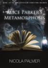 Alice Parker's Metamorphosis - Nicola Palmer