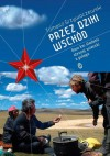 Przez dziki Wschód - Tomasz Grzywaczewski
