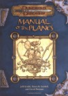 Manual of the Planes - Jeff Grubb, Bruce R. Cordell, David Noonan
