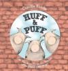 Huff & Puff - Claudia Rueda