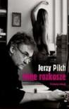 Inne rozkosze - Jerzy Pilch