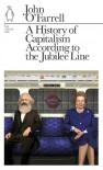 A History of Capitalism According to the Jubilee Line - John O'Farrell