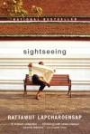 Sightseeing - Rattawut Lapcharoensap
