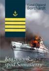Krążownik spod Somosierry - Karol Olgierd Borchardt