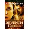 Seventh Circle - Felicity E. Heaton
