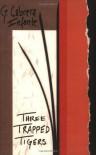 Three Trapped Tigers - Guillermo Cabrera Infante, Donald Gardner, Suzanne Jill Levine