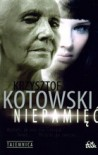 Niepamięć - Krzysztof Kotowski