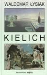 Kielich - Waldemar Łysiak