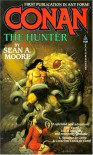 Conan The Hunter - Sean A. Moore