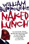 Naked Lunch: The Restored Text - William S. Burroughs