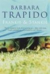 Frankie and Stankie - Barbara Trapido